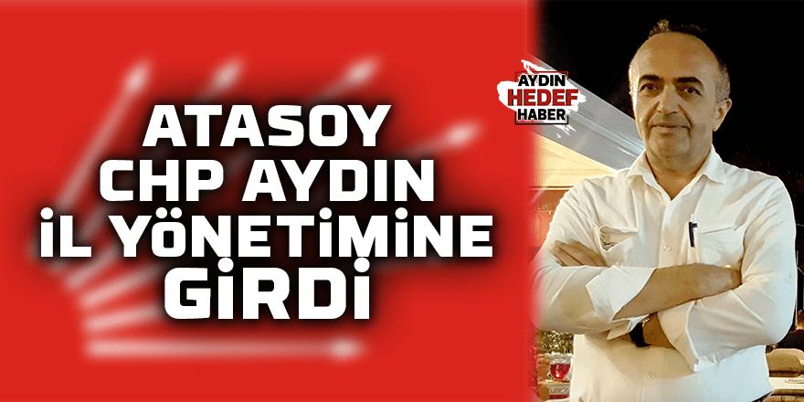Atasoy CHP Aydın İl Yönetimine girdi