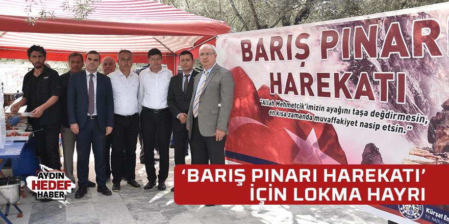 'BARIŞ PINARI HAREKATI' İÇİN LOKMA HAYRI