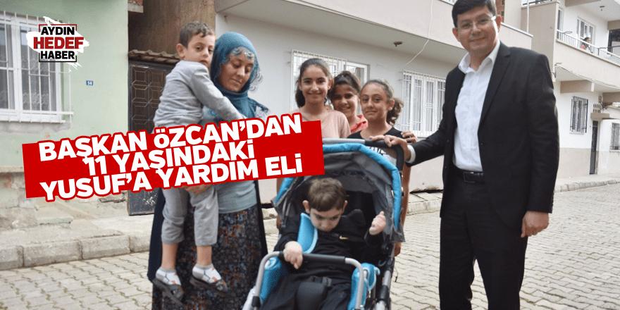 Başkan Özcan'dan 11 yaşındaki Yusuf'a yardım eli
