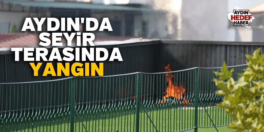 Aydın'da seyir terasında yangın