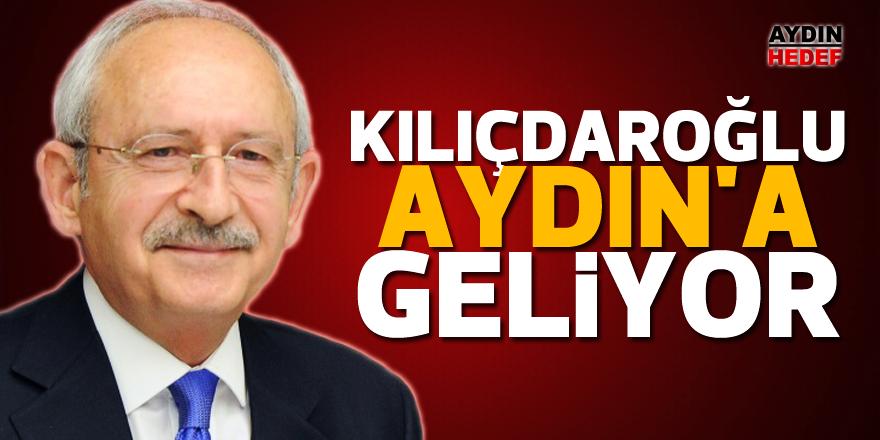 Kılıçdaroğlu Aydın'a geliyor