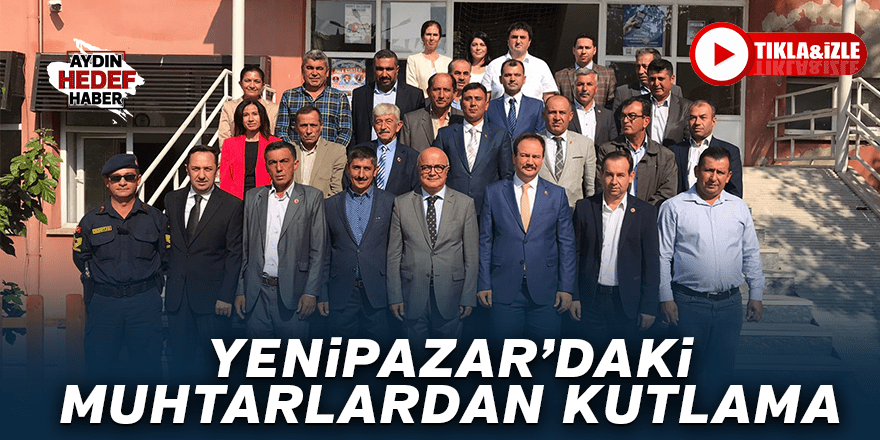Yenipazar'daki muhtarlardan kutlama