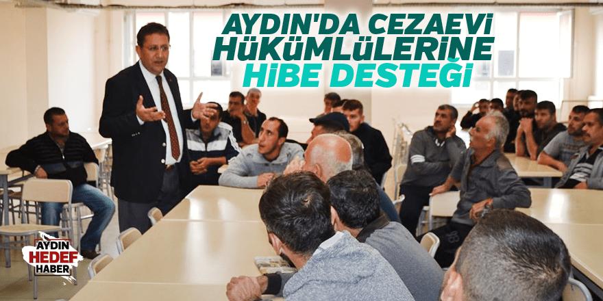 Aydın'da cezaevi hükümlülerine hibe desteği