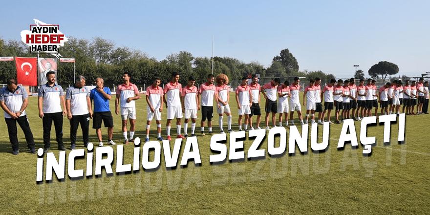 İncirliova Belediyespor sezonu açtı