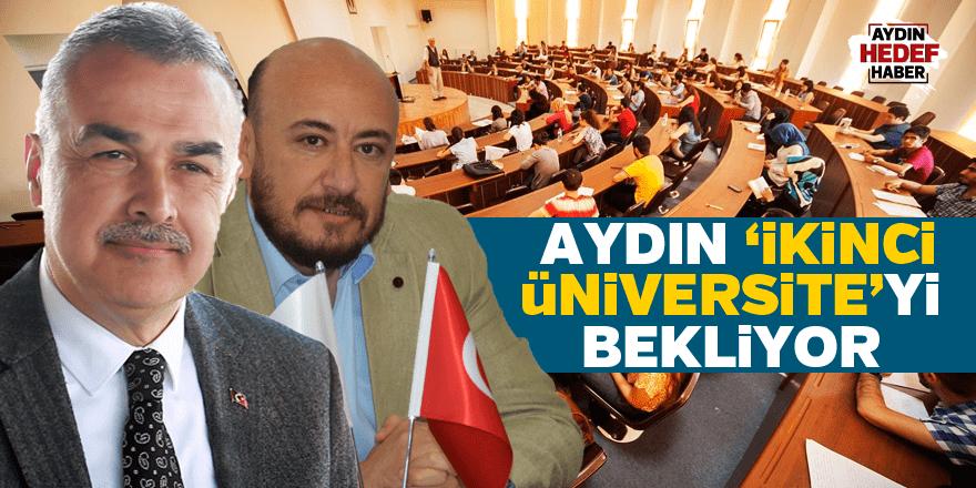 Aydın 'İkinci Üniversite'yi bekliyor