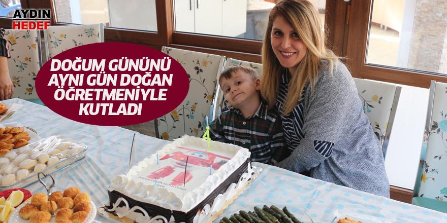 Doğum gününü aynı gün doğan öğretmeniyle kutladı