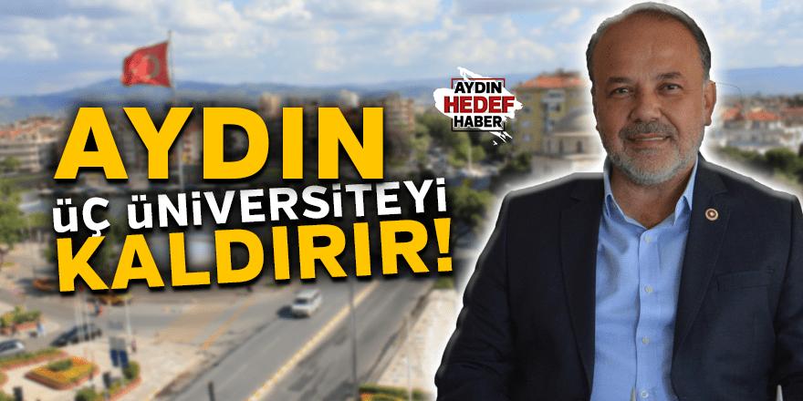 "Yavuz: ""Aydın üç üniversiteyi kaldırır"""