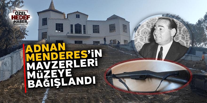 Adnan Menderes'in mavzerleri müzeye bağışlandı