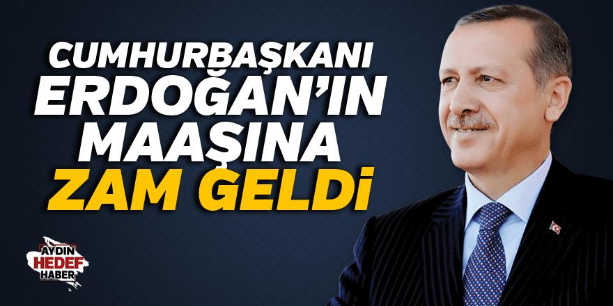 Recep Tayyip Erdoğan'ın maaşına zam
