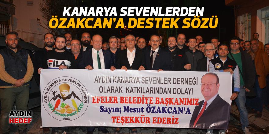 Kanarya Sevenlerden Özakcan'a destek sözü