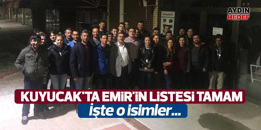 Kuyucak'ta Emir'in listesi tamam