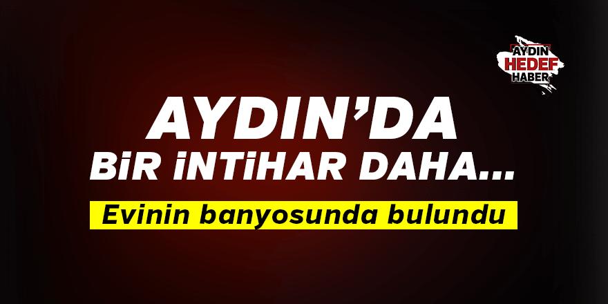 Aydın'daki intiharlara yenisi eklendi