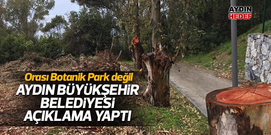 """""""Orası Botanik Park değil"""""""