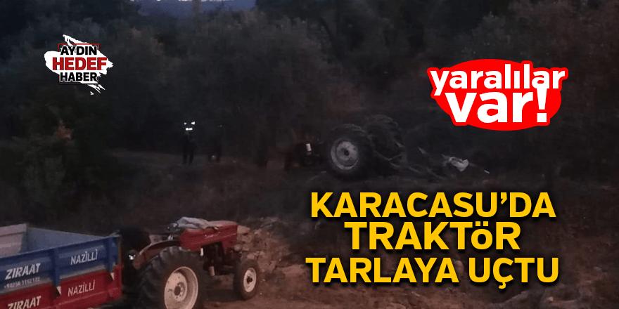 Karacasu'da traktör tarlaya uçtu
