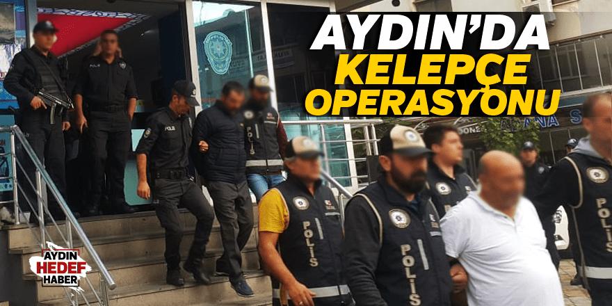 Aydın'da Kelepçe Operasyonu