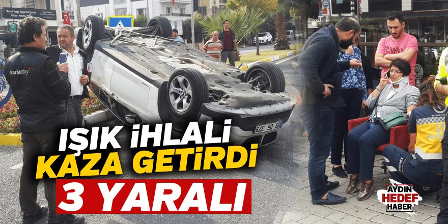 Aydın'da ışık ihlali kaza getirdi