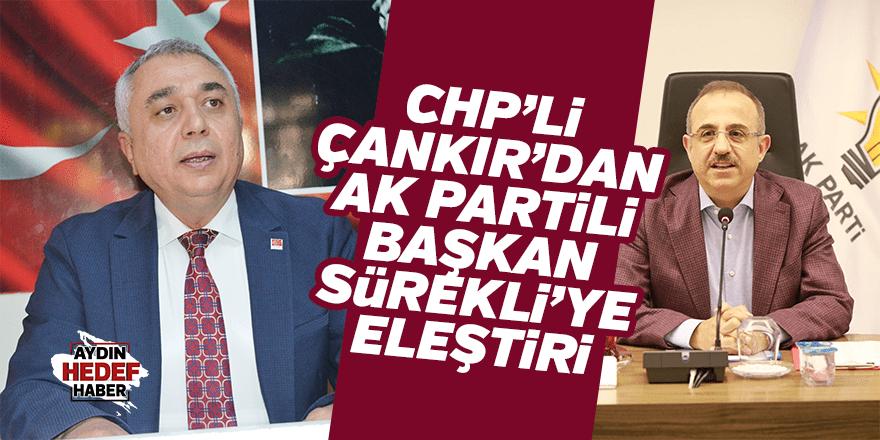CHP'li Çankır'dan AK Parti İzmir İl Başkanı Sürekli'ye eleştiri
