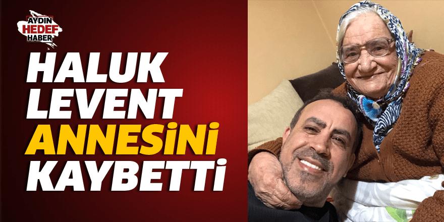 Haluk Levent annesini kaybetti