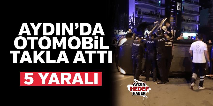 Aydın'da otomobil takla attı: 5 yaralı