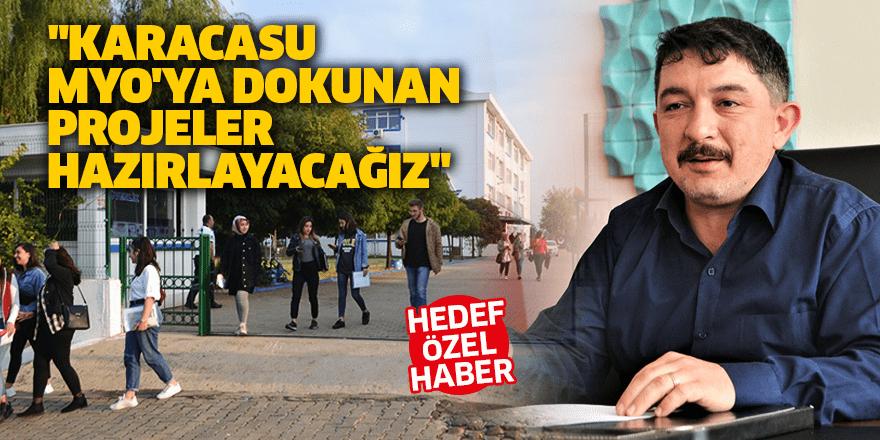 """Müdür Gümüş: """"Karacasu MYO'ya dokunan projeler hazırlayacağız"""""""