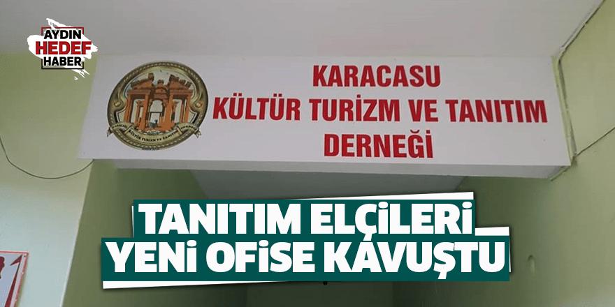 Karacasu'nun tanıtım elçileri yeni ofise kavuştu