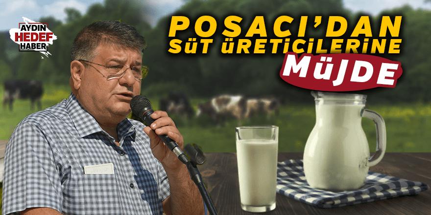 Posacı'dan süt üreticilerine müjde