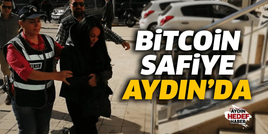 Bitcoin Safiye Aydın'a getirildi