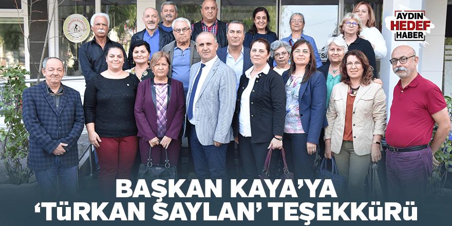 """Başkan Kaya'ya """"Türkan Saylan"""" teşekkürü"""