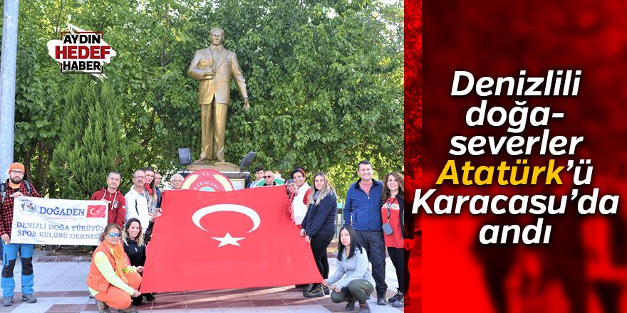 Denizlili doğaseverler Atatürk'ü Karacasu'da andı