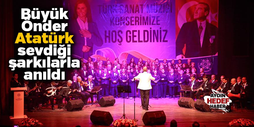Büyükşehir Belediyesi Atatürk'ü Sevdiği Şarkılarla Andı