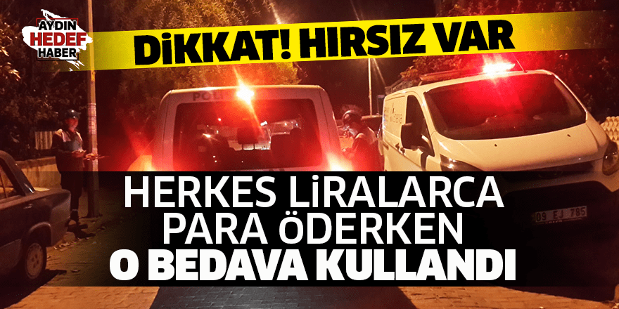 Aydın'da doğal gaz hırsızı gözaltına alındı