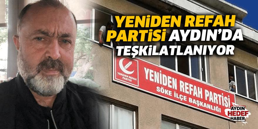 Yeniden Refah Partisi Aydın'da teşkilatlanıyor