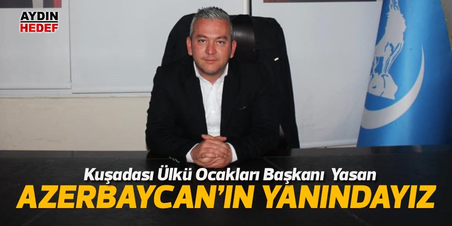 """Yasan """"Azerbaycan'ın yanındayız"""""""