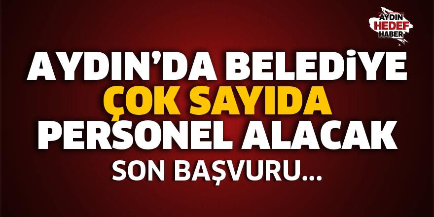 Aydın'da ilçe belediyesi personel alacak