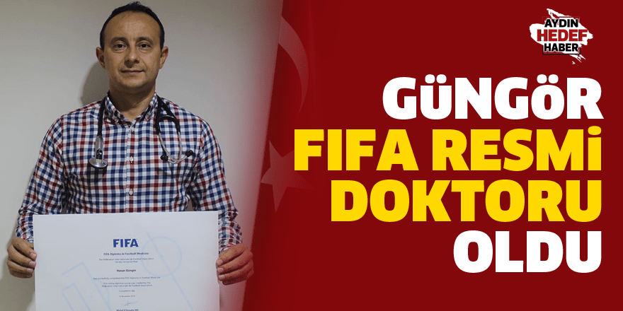 Güngör, FIFA resmi doktoru oldu