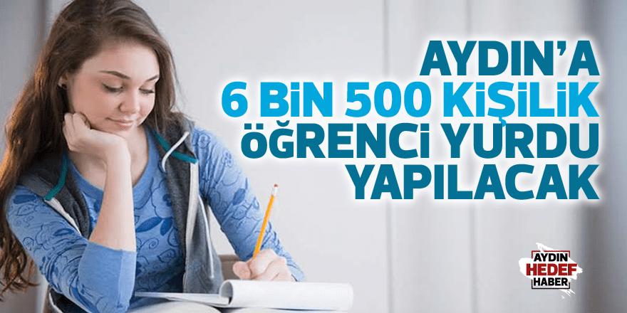Aydın'a 6 bin 500 kişilik öğrenci yurdu yapılacak