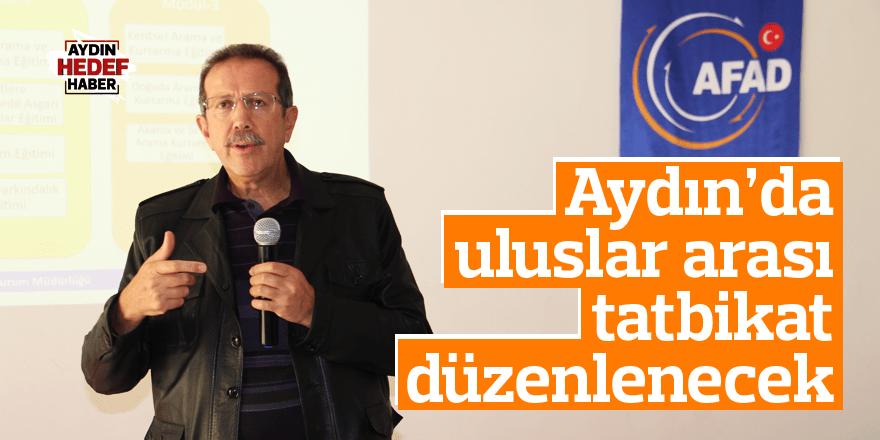 Aydın'da uluslar arası tatbikat düzenlenecek