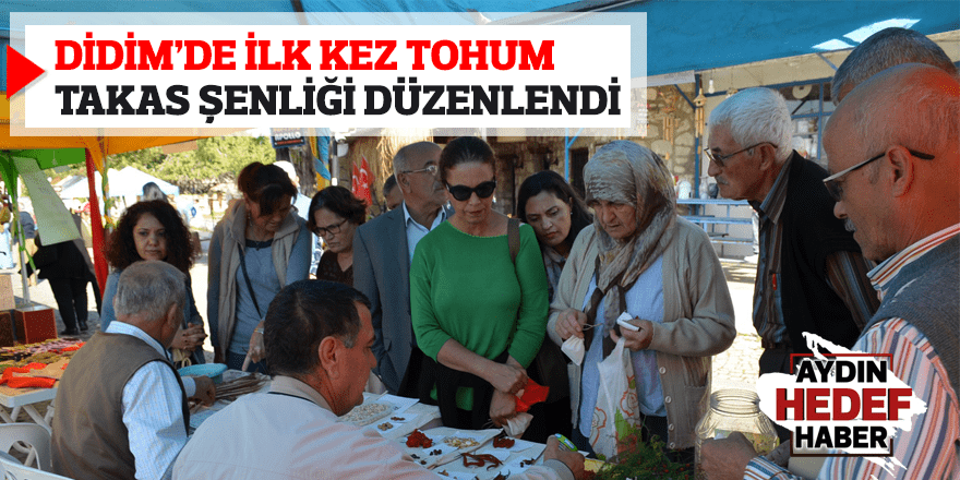 Didim'de ilk kez Tohum Takas Şenliği düzenlendi