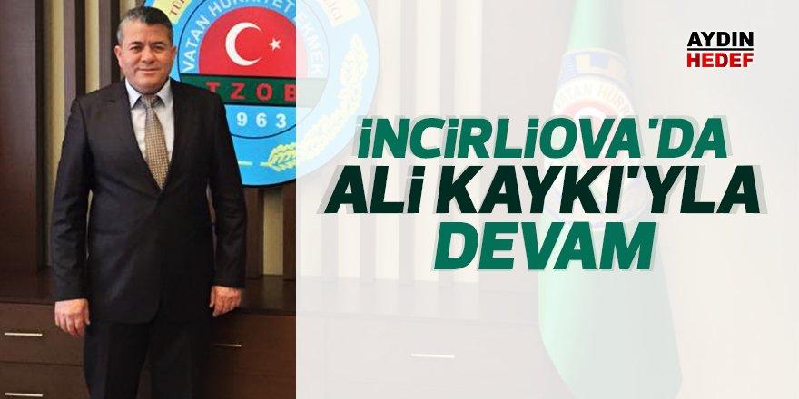 İncirliova'da Ali Kaykı'yla devam