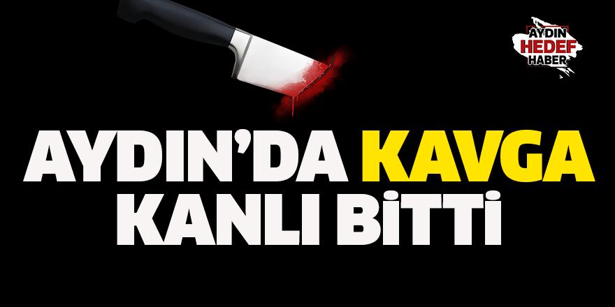 Aydın'da kavga kanlı bitti