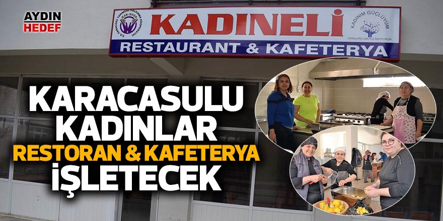 Karacasulu Kadınlar Restoran & Kafeterya İşletecek