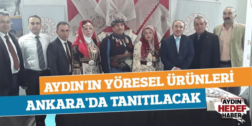 Aydın'ın yöresel ürünleri Ankara'da tanıtılacak