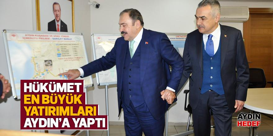 """""""Hükümet en büyük yatırımları Aydın'a yaptı"""""""