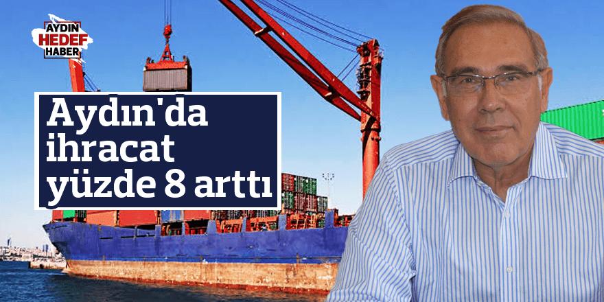 Ekim ayında Aydın'da ihracat yüzde 8 arttı