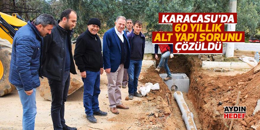 Karacasu'da 60 yıllık alt yapı sorunu çözüldü