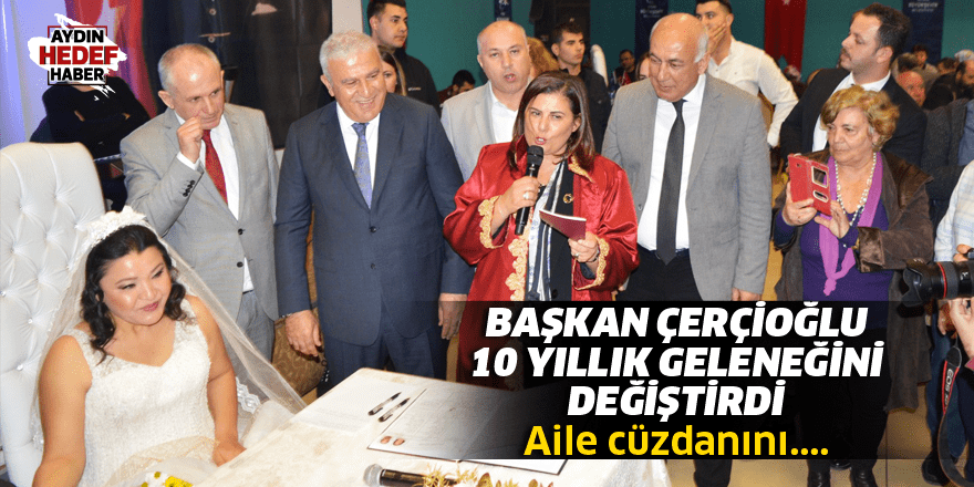 Çerçioğlu 10 yıllık geleneğini değiştirdi