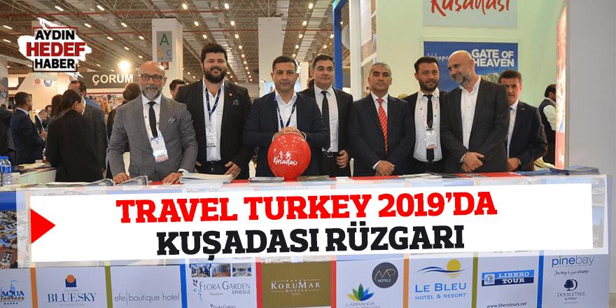 Travel Turkey 2019'da Kuşadası rüzgarı