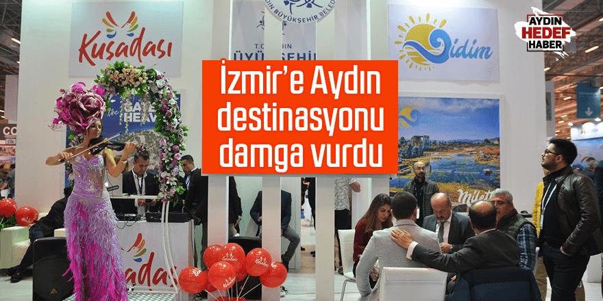 İzmir'e Aydın destinasyonu damga vurdu