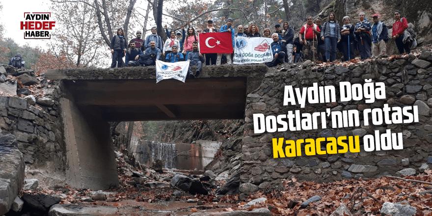 Aydın Doğa Dostları'nın rotası Karacasu oldu