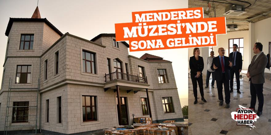 Adnan Menderes Müzesi'nde sona gelindi!
